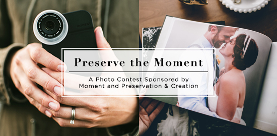 Preserve the Moment: A Photo Contest