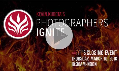 """Kevin Kubota's """"Photographers Ignite""""' Slated To Set WPPI on Fire"""